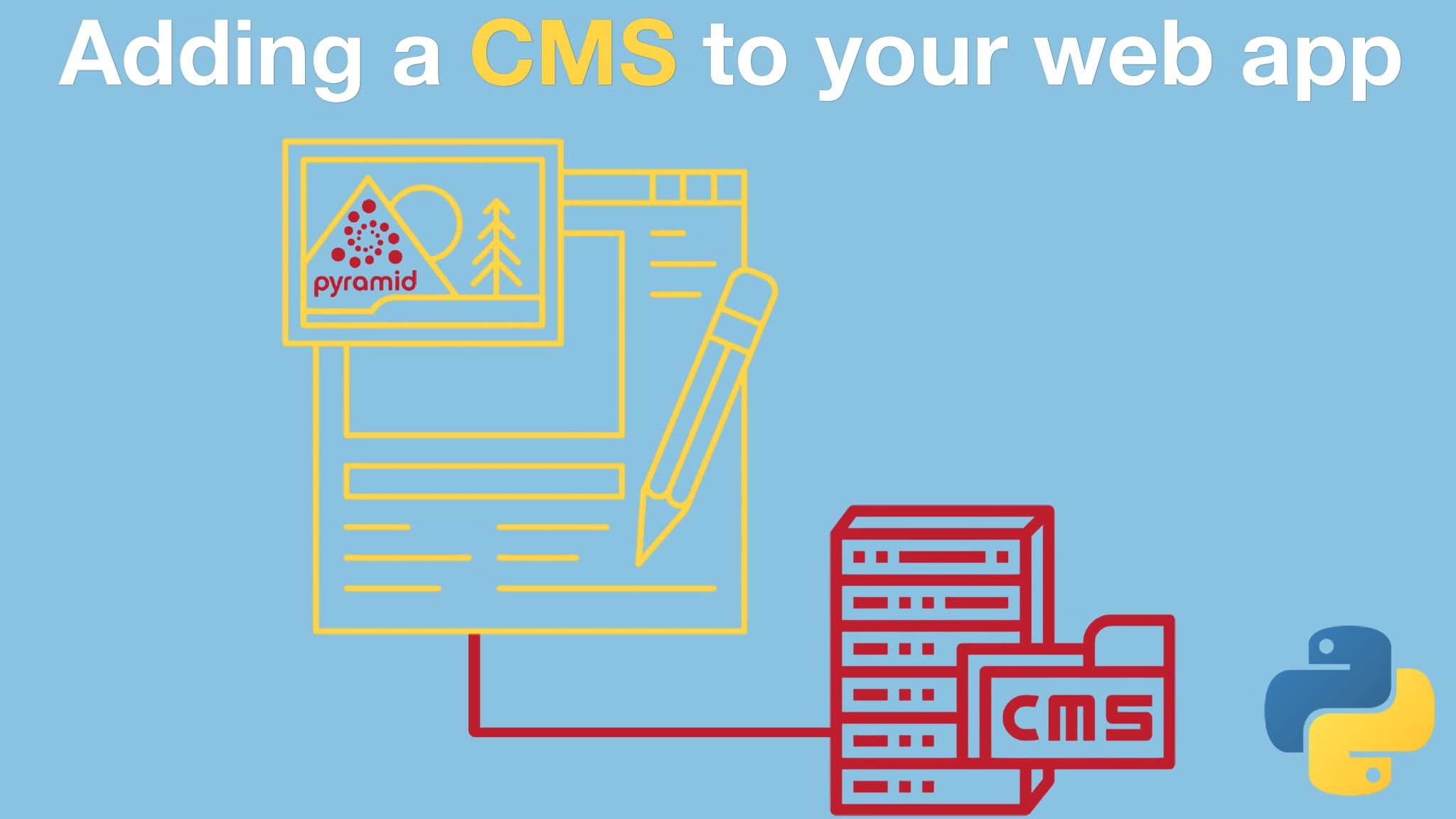 Course: Adding a CMS to Your Pyramid Web App