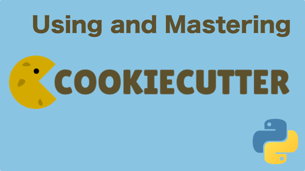 Course: Using and Mastering Cookiecutter